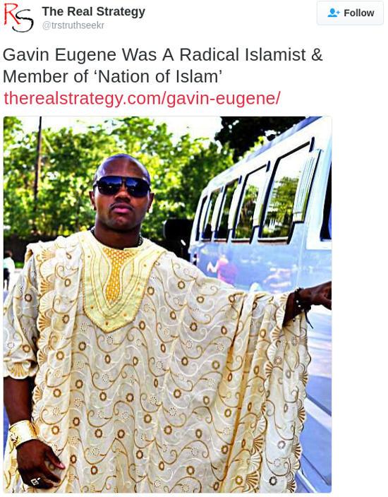 Gavin Eugene Was A Radical Islamist