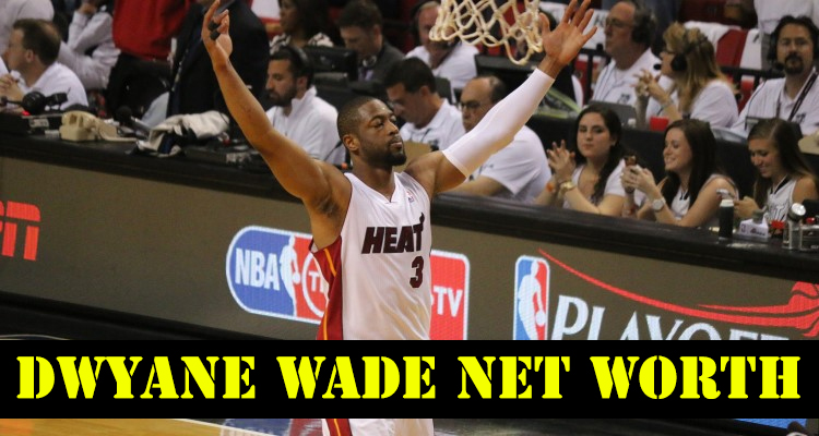 How Rich is Dwyane Wade