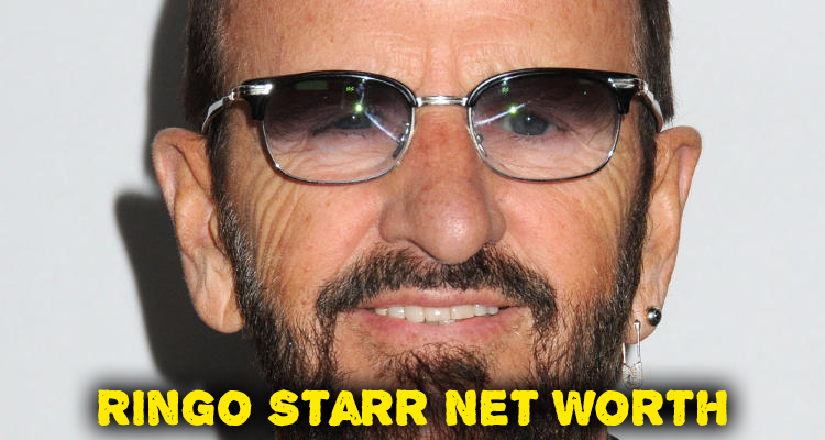 How Rich is Ringo Starr