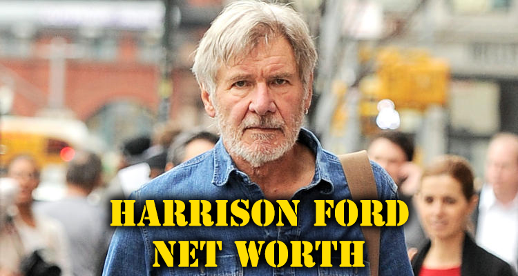 How rich is Harrison Ford