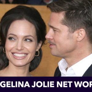 How Rich is Angelina Jolie Net Worth
