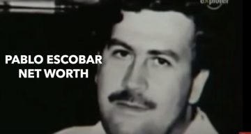 How Rich is Pablo Escobar