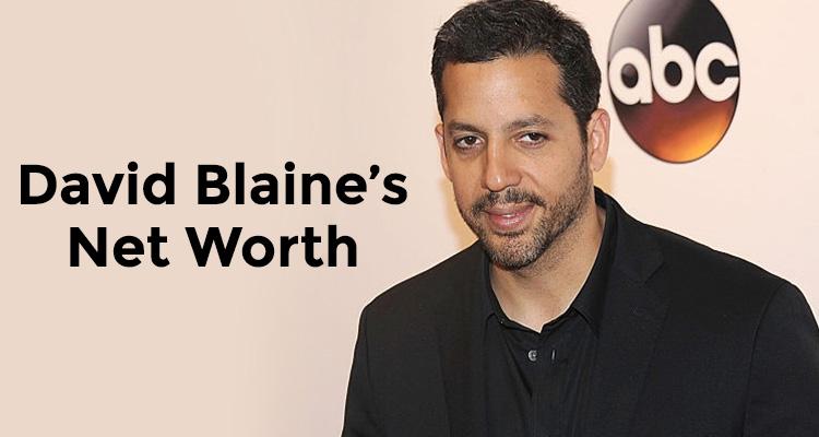 How Rich is David Blaine