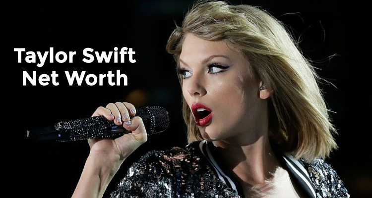 Taylor Swift Net Worth & 2016 Earnings: Boyfriend, House ...