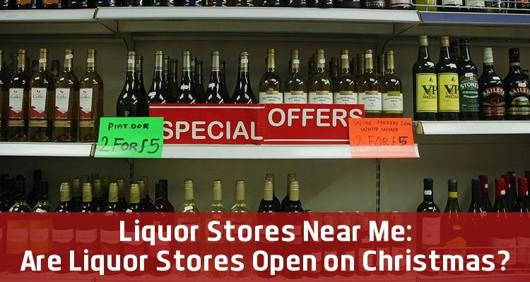 Are Liquor Stores Open on Christmas - Earn The Necklace