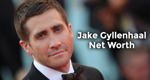 How Rich is Jake Gyllenhaal