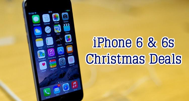 iPhone 6 & 6s Christmas Deals