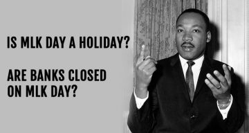 Are Banks Closed on MLK Day