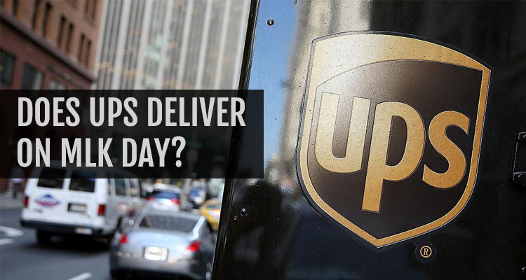 Does UPS Deliver on MLK Day