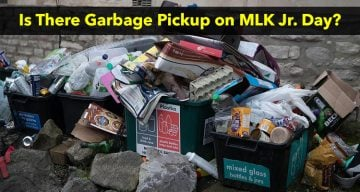 Is There Garbage Pickup on MLK Jr Day