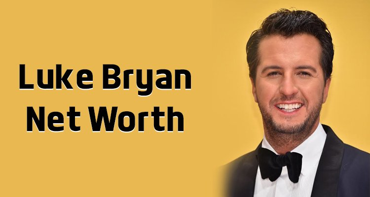 Luke Bryan Net Worth