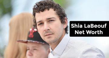 Shia LaBeouf Net Worth 2017