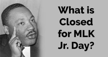 What is Closed on MLK Day