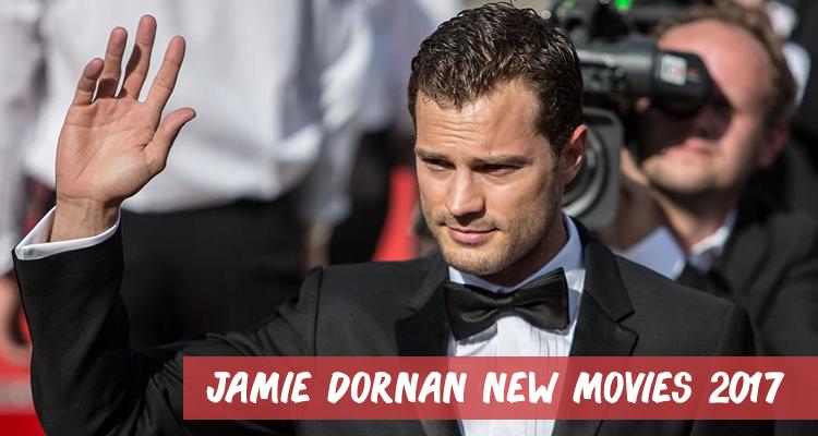 Jamie Dornan New Movies for 2017