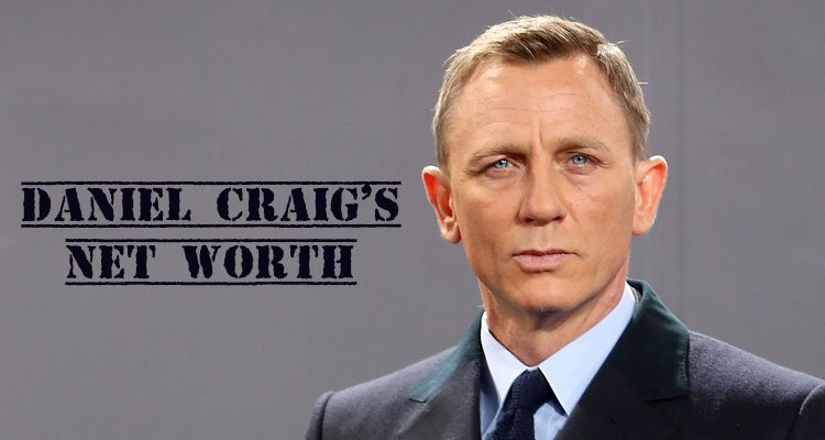 The Spectre star Daniel Craig has a net worth of $90 million