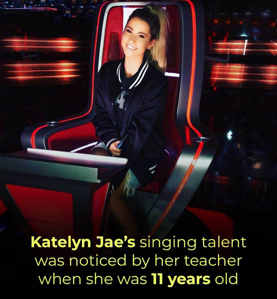 Katelyn Jae's singing talent was noticed by her teacher, when she was 11 years old