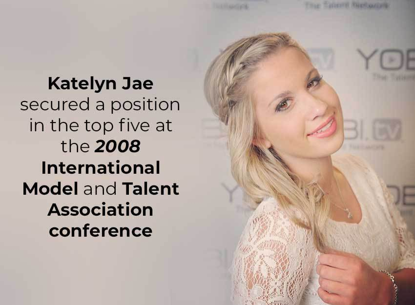 Katelyn Jae secured a position in the top five at the 2008 International Model and Talent Association conference