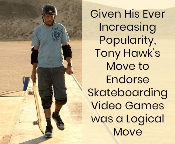 Tony Hawk Endorsing Video Games