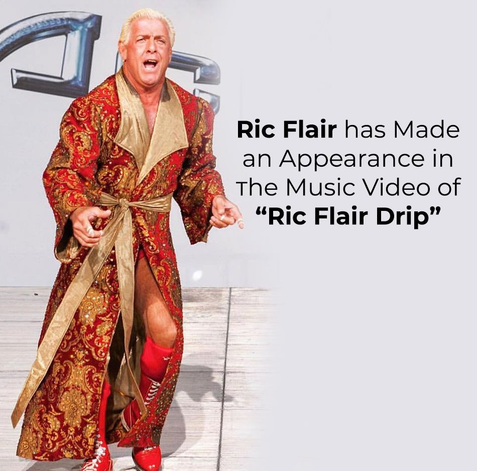 "Ric Flair appeared in music video ""Ric Flair Drip"""