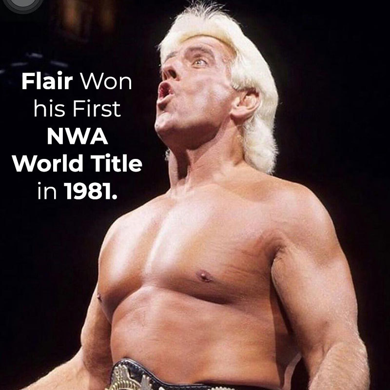 Ric Flair won his first NWA World title in 1981