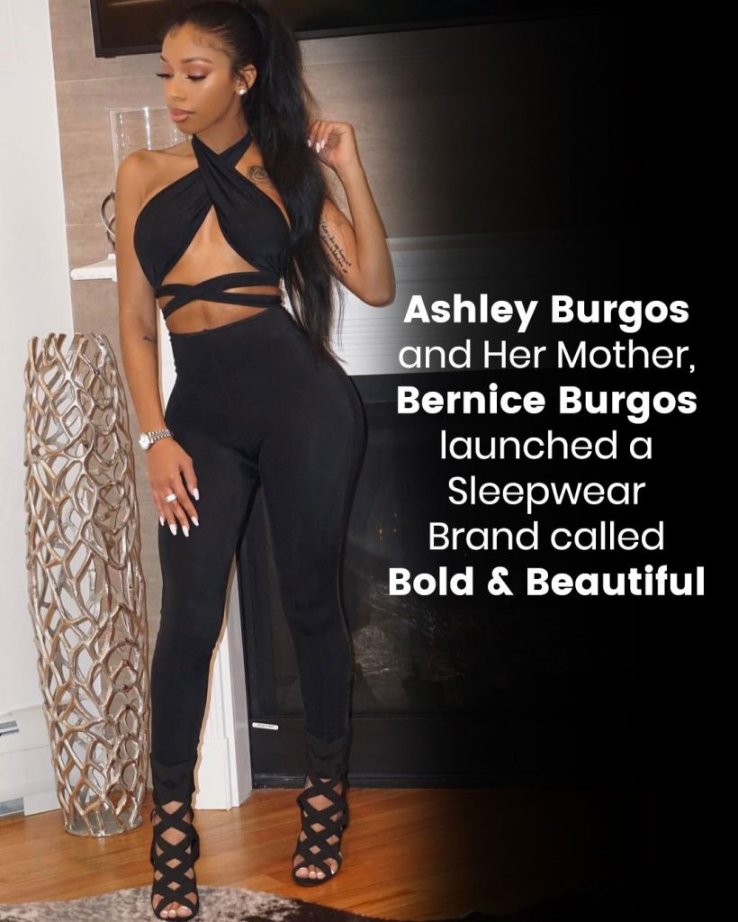 Ashley Burgos and her mother, Bernice Burgos launched a sleepwear brand called Bold & Beautiful