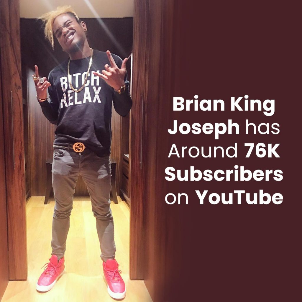 Brian King Joseph has around 76K subscribers on YouTube