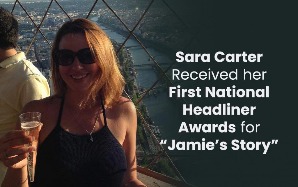"Carter received her first National Headliner Awards for ""Jamie's Story"""