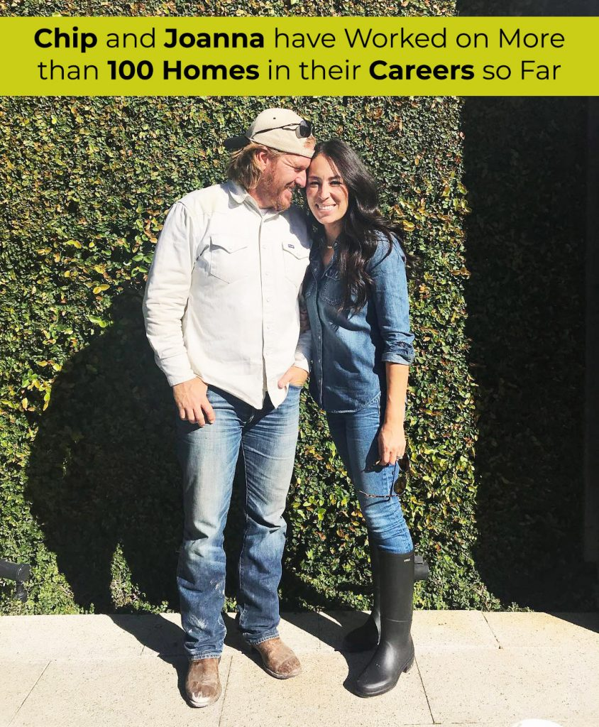 Chip and Joanna have Worked on More than 100 Homes in their Careers so Far