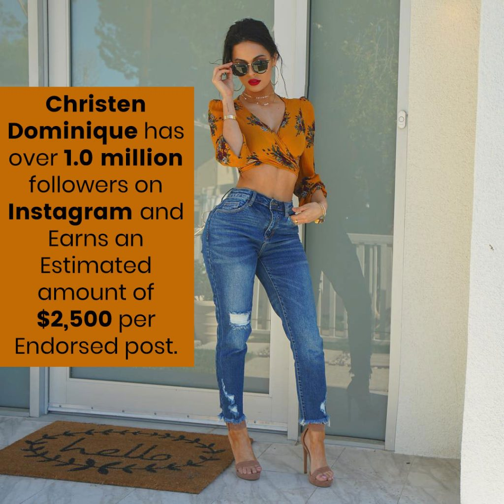 Christen Dominique earns an estimated amount of $2,500 per endorsed post