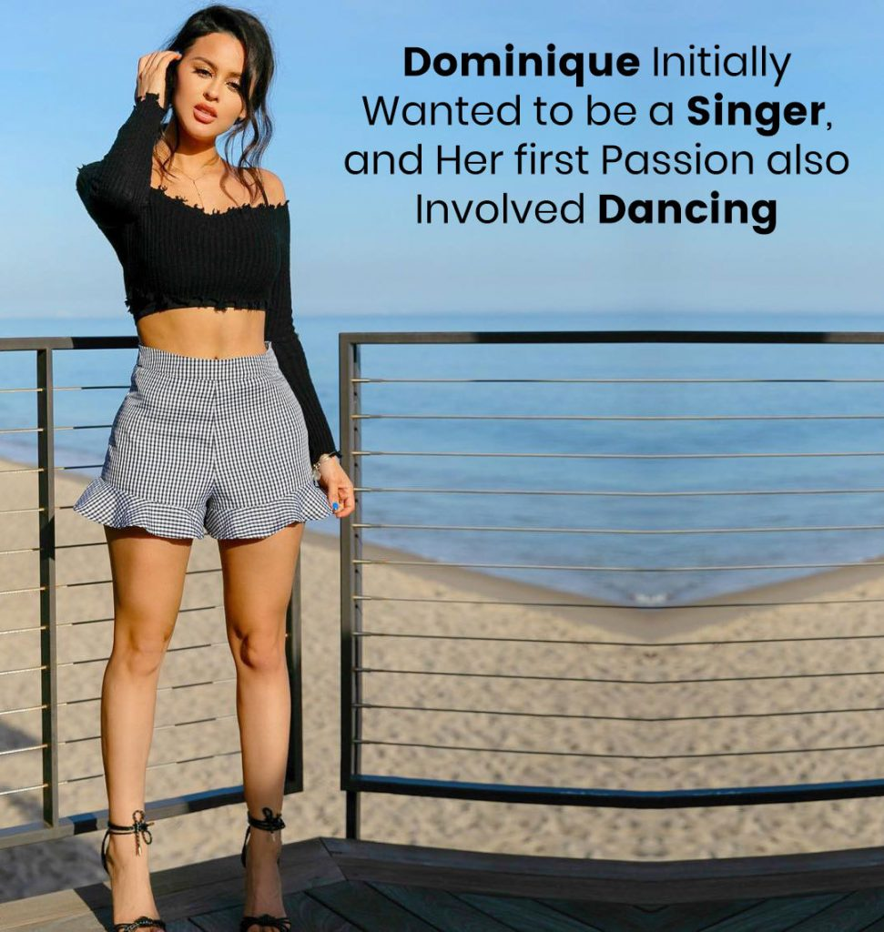 Dominique initially wanted to be a Singer
