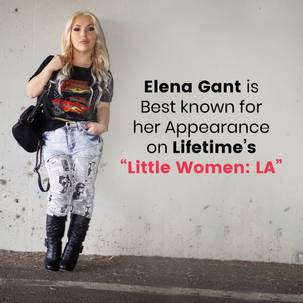 a3a4bf35aeb4 Elena Gant is best known for her appearance on Lifetime s Little Women  LA