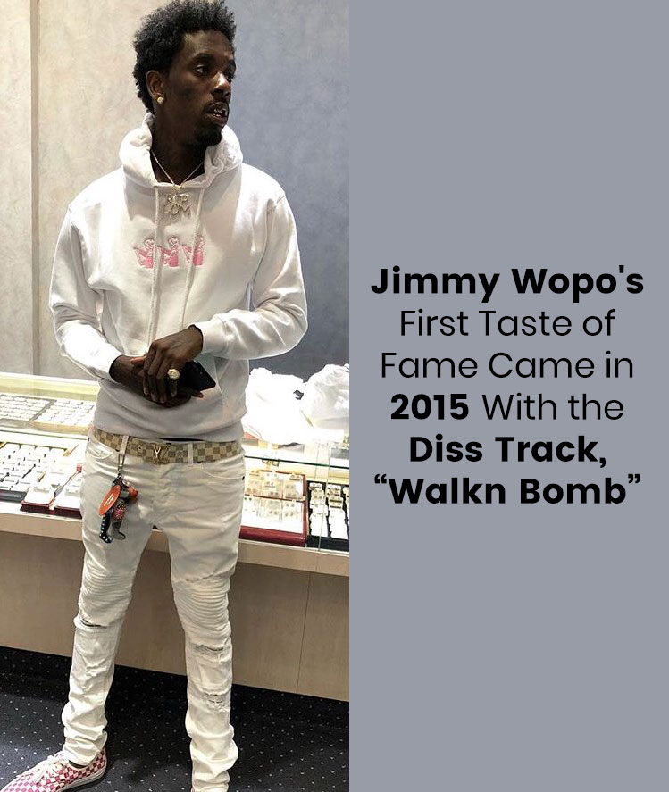 Jimmy Wopo Fame