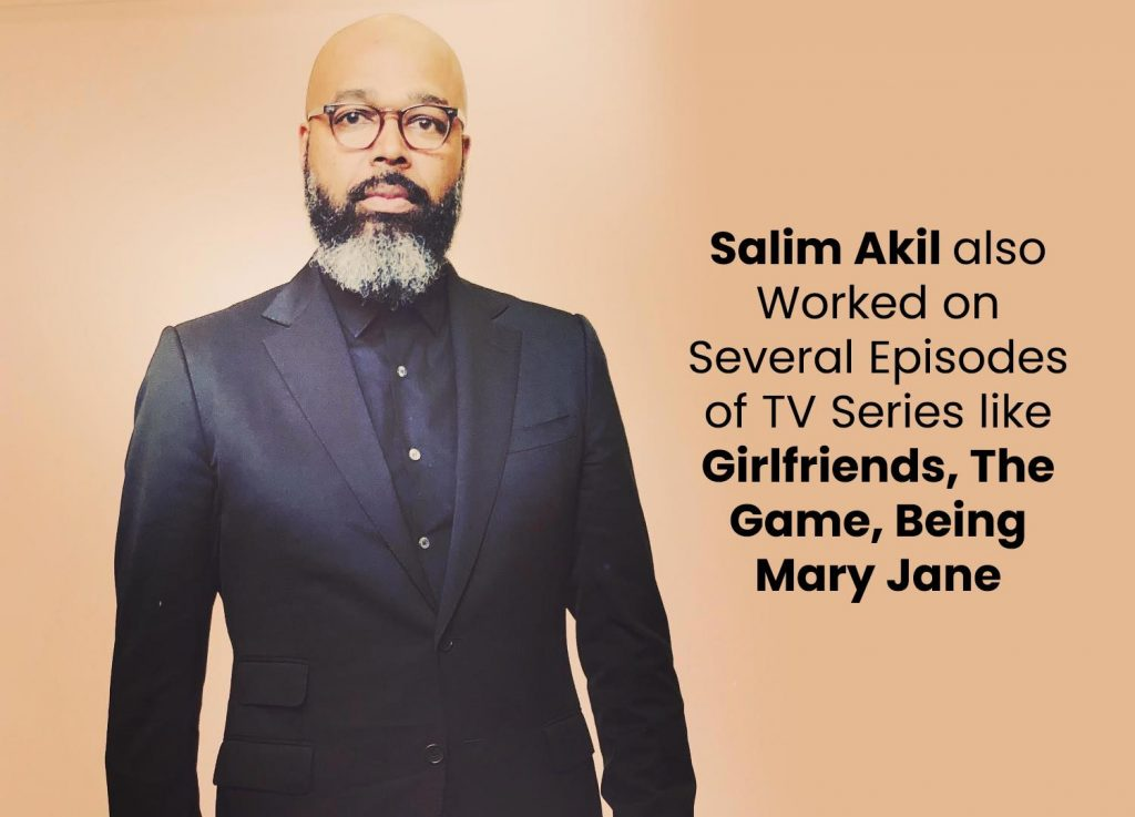 Salim Akil also worked on several episodes of TV series
