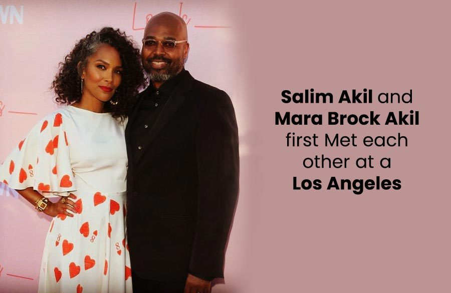 Salim and Mara Brock Akil first Met each other at a Los Angeles
