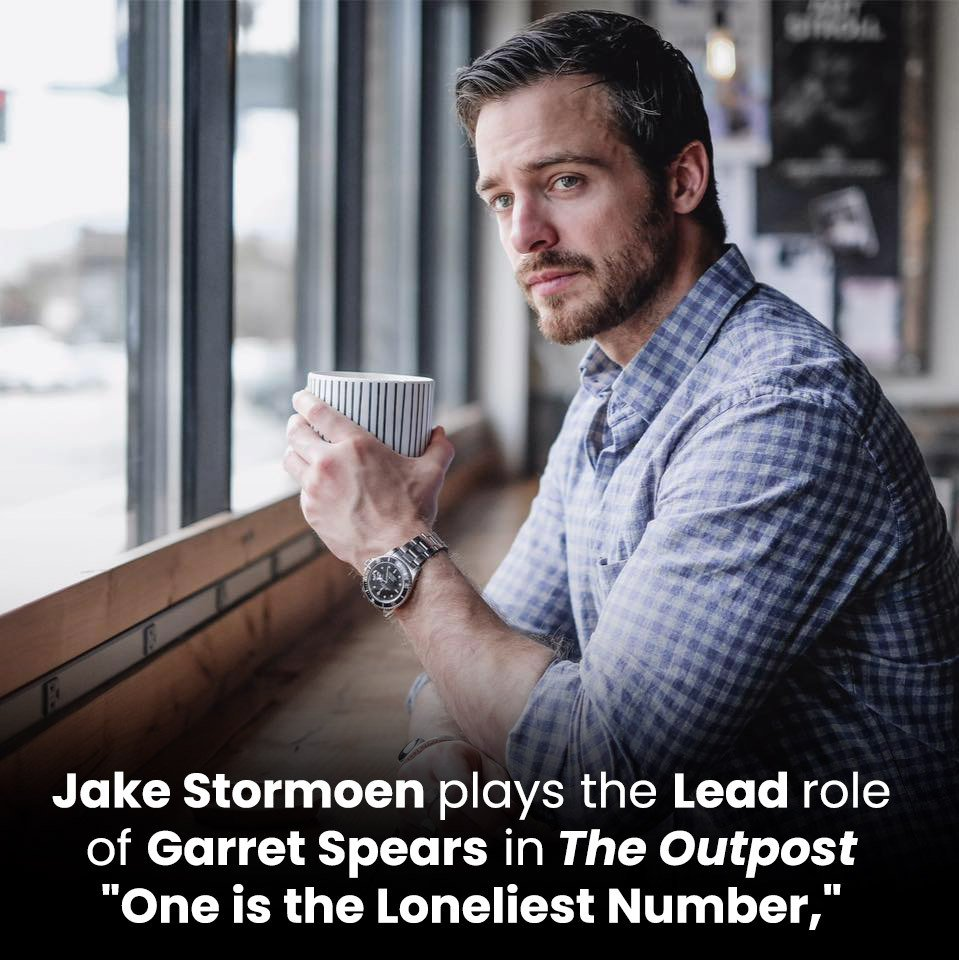 "Jake Stormoen plays the Lead role of Garret Spears in The Outpost ""One is the Loneliest Number,"""