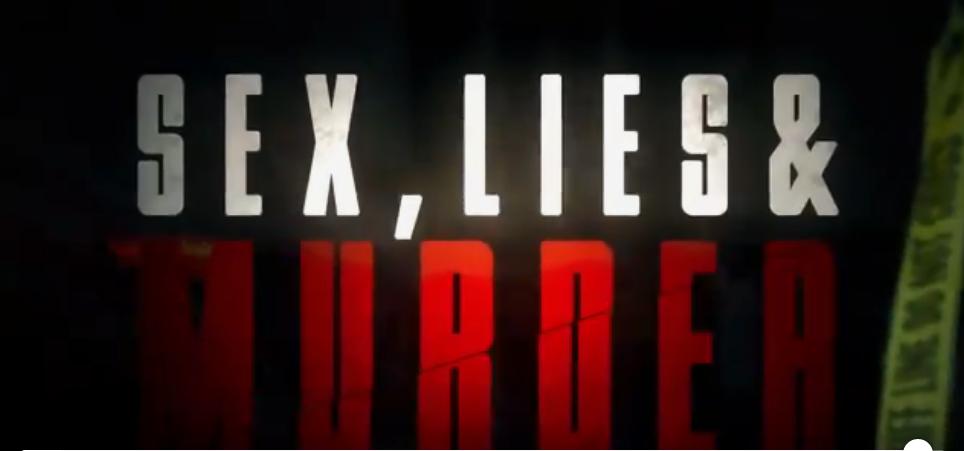 """Sex, Lies & Murder"""" on Reelz"""