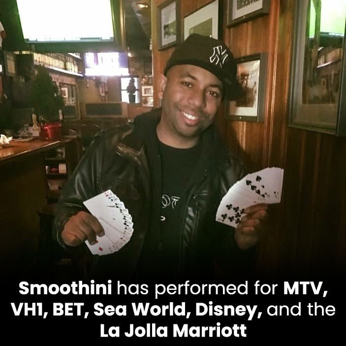 Smoothini has performed for MTV, VH1, BET, Sea World, Disney, and the La Jolla Marriott