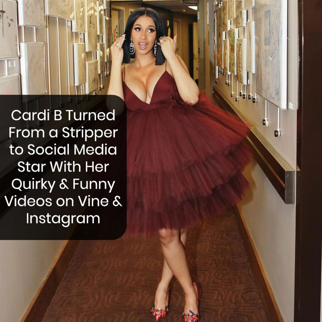 Cardi B Turned to a Social Media Star