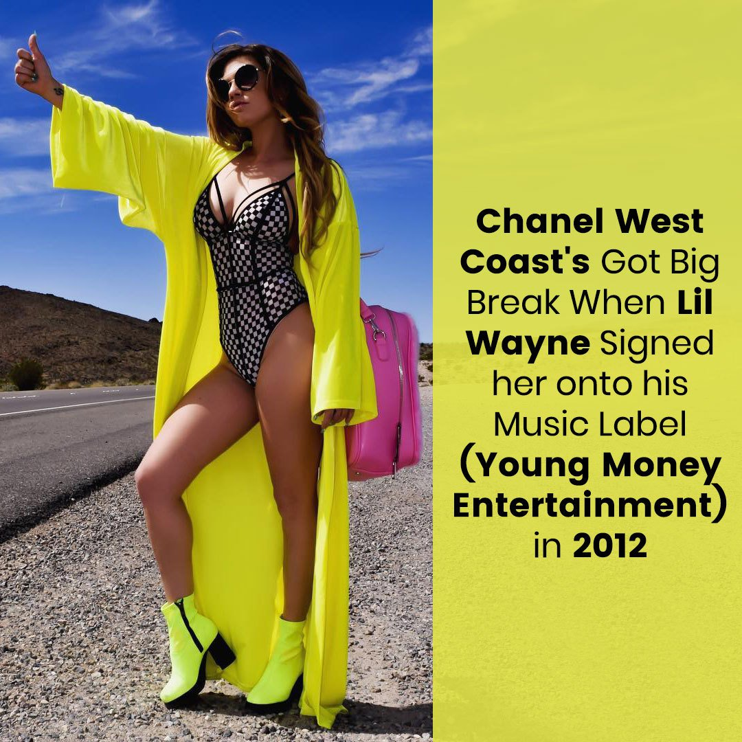 Chanel West Coast's big break