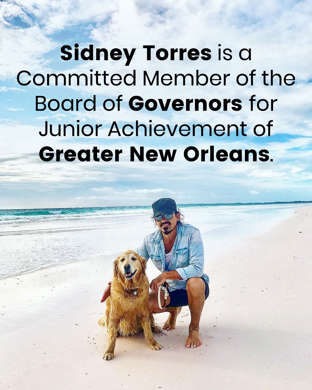 Sidney Torres is a Committed Member of the Board of Governors