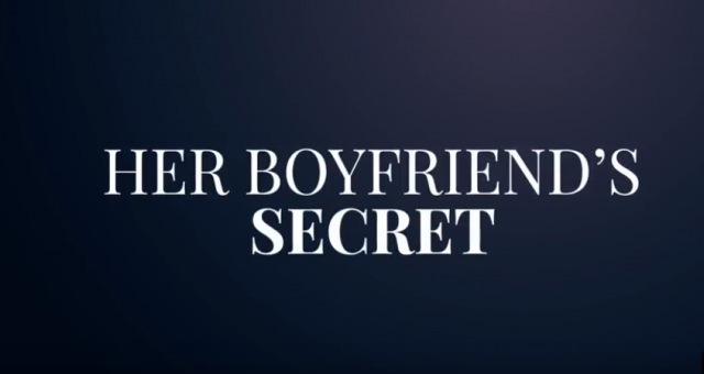 New thriller from Lifetime Movies, Her Boyfriend's Secret is premiere on September 8, 2018