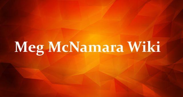 Meg McNamara Wiki