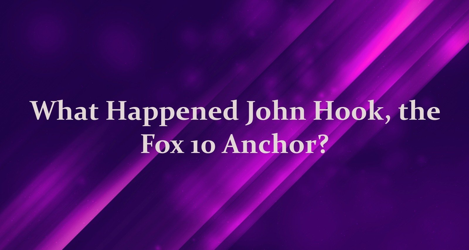 What happened to John Hook